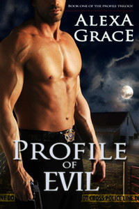 Profile of Evil – Profile #1 by Alexa Grace