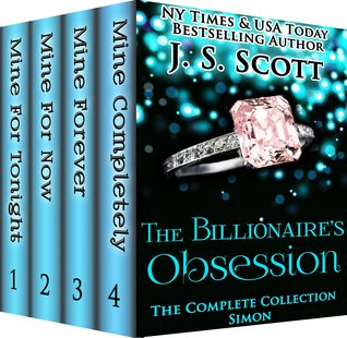 The Billionaire's Obsession ~ Simon – The Billionaire's Obsession #1 by J.S. Scott