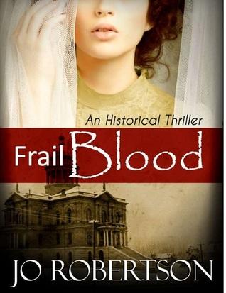 Frail Blood by JoRobertson