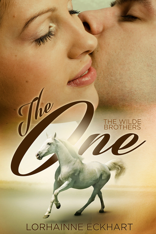 The One – The Wilde Brothers #1 by Lorhainne Eckhart