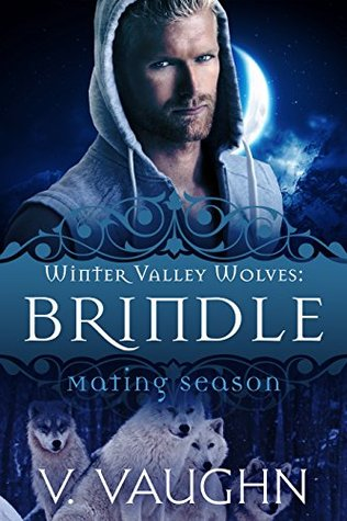 Brindle – Winter Valley Wolves #1 by V. Vaughn