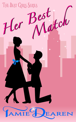 Her Best Match – Best Girls #1 by Tamie Dearen