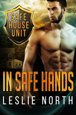 In Safe Hands – The Safe House #1 by Leslie North