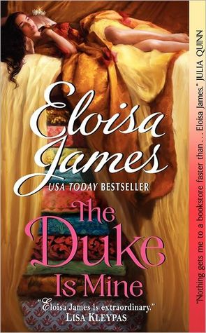 The Duke Is Mine – Fairy Tales #3 by Eloisa James