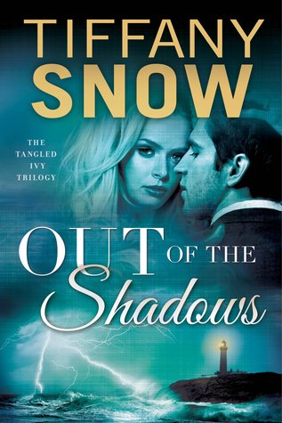 Out of the Shadows – The Tangled Ivy Trilogy #3 by Tiffany Snow