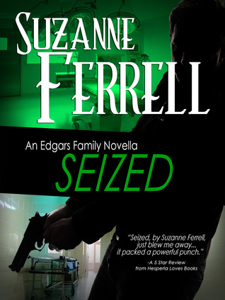 Seized – Edgars Family #3 by Suzanne Ferrell