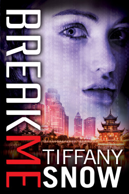 Break Me – Corrupted Hearts #2 by Tiffany Snow