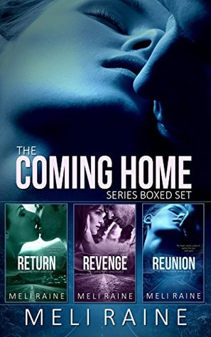 The Coming Home Series Boxed Set – Coming Home #1-3 by Meli Raine