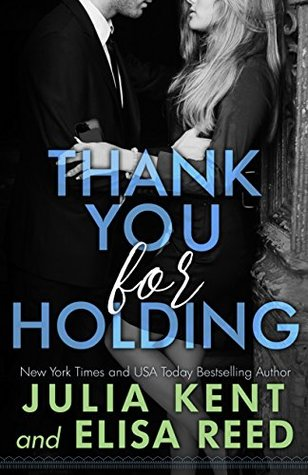 Thank You for Holding – On Hold #2 by Julia Kent, Elisa Reed