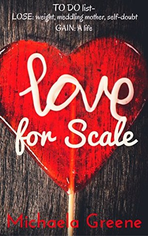 Love for Scale by Michaela Greene