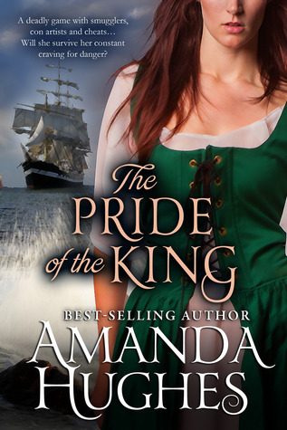 The Pride of the King – Bold Women of the 18th Century #2 by Amanda Hughes