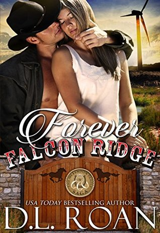 Forever Falcon Ridge – The McLendon Family Saga Book 7 by D.L. Roan