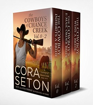 Cowboys of Chance Creek Vol 0.5-2  by Cora Seton