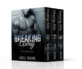 Breaking Away Series Boxed Set -Breaking Away #1-3 by Meli Raine
