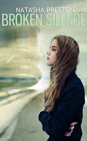 Broken Silence – Silence #2 by NatashaPreston