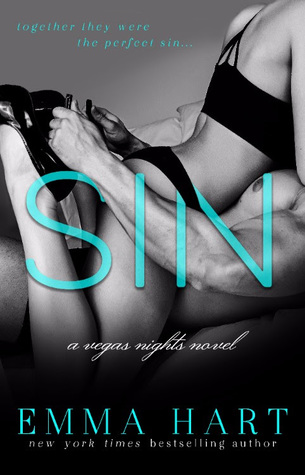 Sin – Vegas Nights #1 by Emma Hart