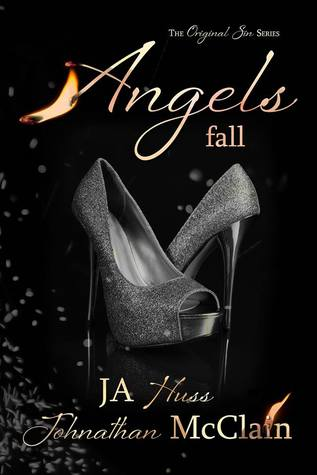 Angels Fall – Original Sin #2 by J.A. Huss, Johnathan McClain