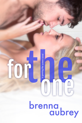 For the One – Gaming the System #5 by Brenna Aubrey
