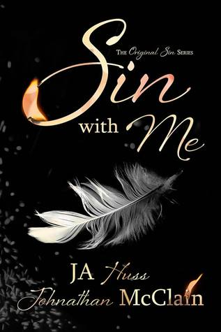 Sin with Me – Original Sin #1 by J.A. Huss, Johnathan McClain
