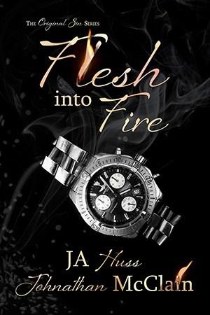 Flesh Into Fire – Original Sin #3 by J.A. Huss, JohnathanMcClain