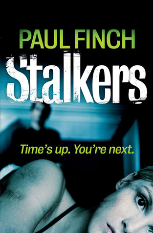 Stalkers – DS Heckenburg #1 by Paul Finch