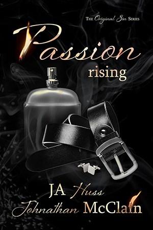 Passion Rising – Original Sin #4 by J.A. Huss, JohnathanMcClain