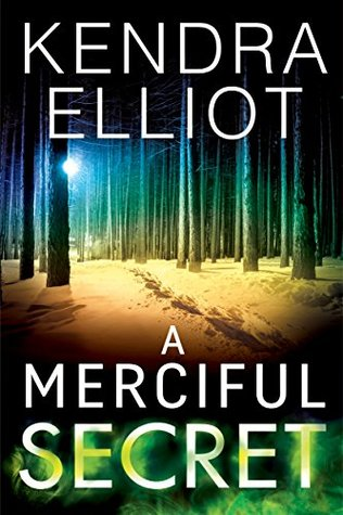 A Merciful Secret – Mercy Kilpatrick #3 by Kendra Elliot