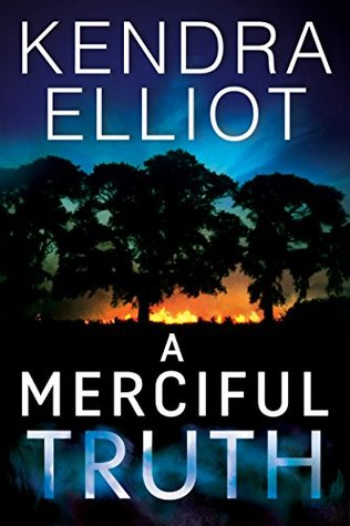 A Merciful Truth – Mercy Kilpatrick #2 by Kendra Elliot