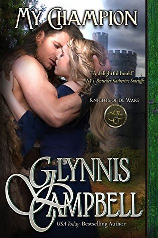My Champion – Knights of de Ware #1 by Glynnis Campbell