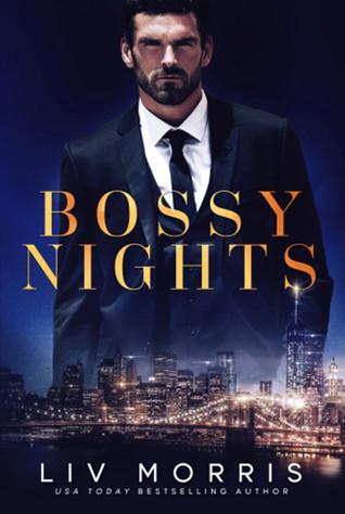 Bossy Nights by LivMorris