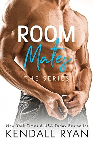Room Mates – Roommates #1, 2, 3 & 4 by Kendall Ryan
