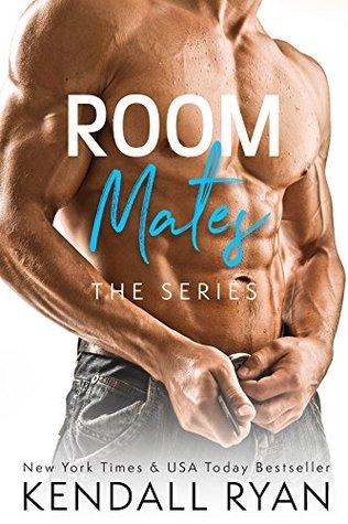 Room Mates – Roommates #1, 2, 3 & 4 by KendallRyan