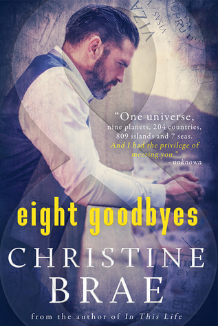 Eight Goodbyes by Christine Brae