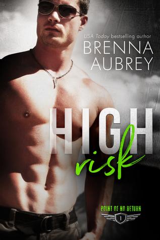 High Risk – Point of No Return #1 by BrennaAubrey
