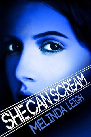 She Can Scream – She Can… #3 by Melinda Leigh