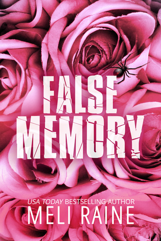 False Memory – False #1 by Meli Raine