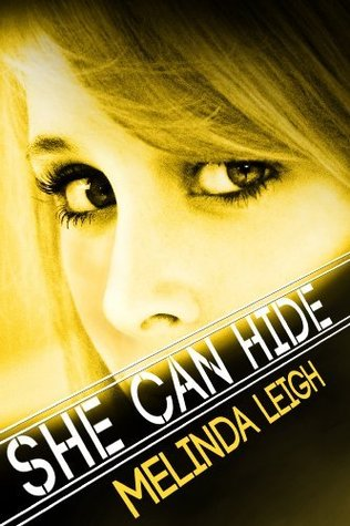 She Can Hide – She Can… #4 by Melinda Leigh