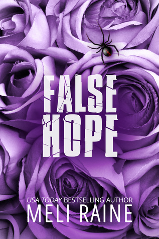 False Hope – False #2 by Meli Raine