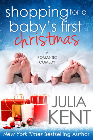 Shopping for a Baby's First Christmas – Shopping for a Billionaire #15 by Julia Kent