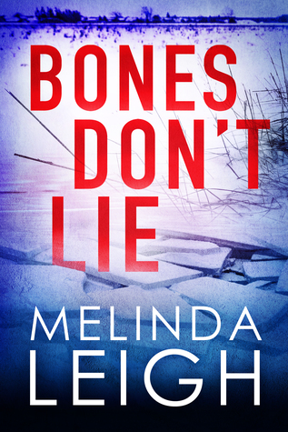 Bones Don't Lie – Morgan Dane #3 by MelindaLeigh