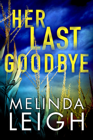 Her Last Goodbye – Morgan Dane #2 by Melinda Leigh