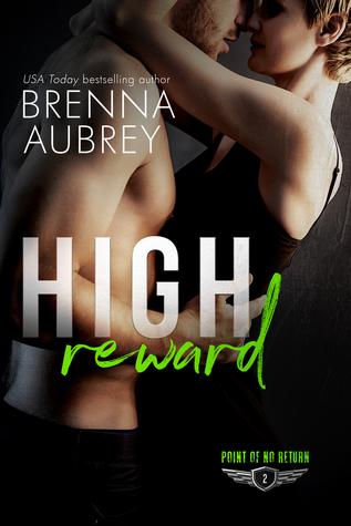 High Reward – Point of No Return #2 by BrennaAubrey