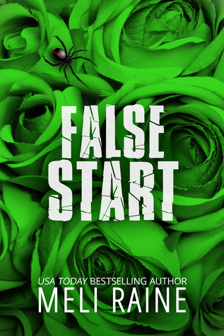 False Start – False #3 by Meli Raine