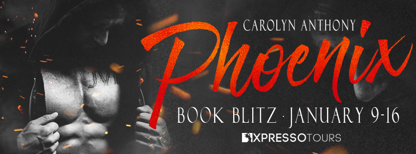 Book Blitz – Phoenix – Flames & Ashes #1 By Carolyn Anthony