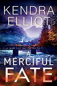 A Merciful Fate – Mercy Kilpatrick #5 by Kendra Elliot
