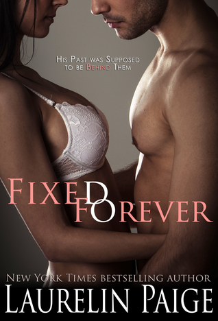 Fixed Forever – Fixed #6 by Laurelin Paige