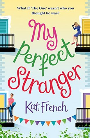 My Perfect Stranger by Kat French