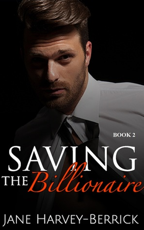 Saving the Billionaire – Justin Trainer #2 by Jane Harvey-Berrick