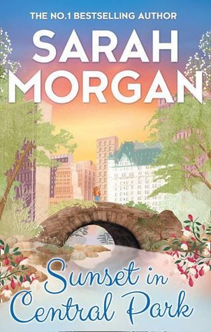 Sunset in Central Park – From Manhattan with Love #2 by Sarah Morgan