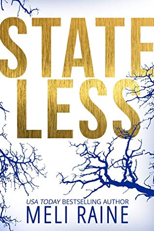 Stateless – Stateless #1 by Meli Raine